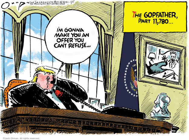 Jack Ohman  Jack Ohman's Editorial Cartoons 2021-01-05 Donald Trump