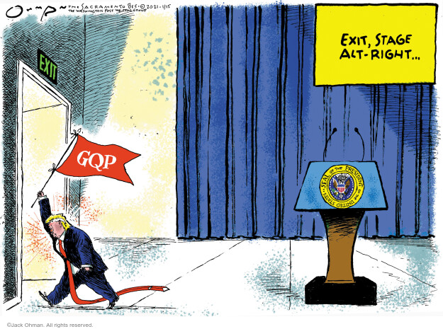 Jack Ohman  Jack Ohman's Editorial Cartoons 2021-01-15 Trump administration
