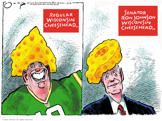 Jack Ohman  Jack Ohman's Editorial Cartoons 2021-03-18 Wisconsin