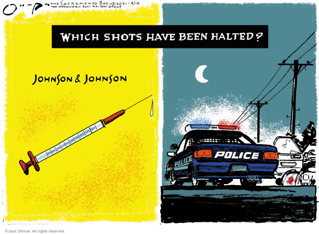 Jack Ohman  Jack Ohman's Editorial Cartoons 2021-04-16 COVID vaccine
