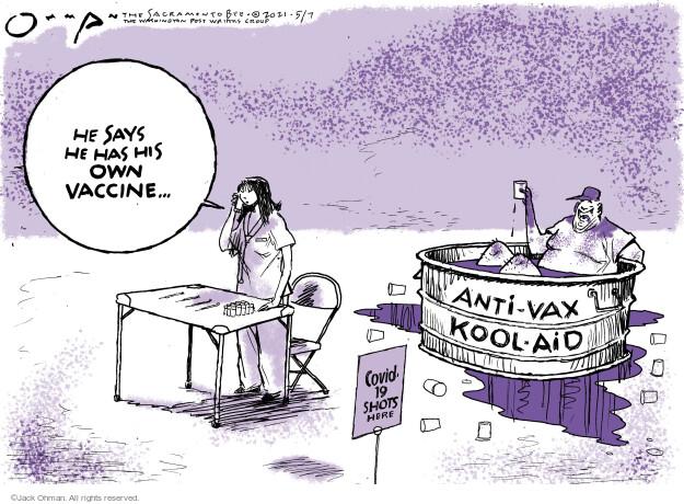 Jack Ohman  Jack Ohman's Editorial Cartoons 2021-05-07 COVID vaccine