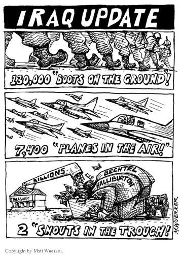 Cartoonist Matt Wuerker  Matt Wuerker's Editorial Cartoons 2003-10-29 war profiteering