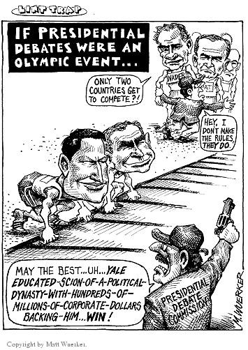 If presidential debates were an Olympic event…  Only two countries get to compete?!  Nader.  Pat.  Hey, I dont make the rules, they do.  May the best…uh…Yale-educated-scion-of-a-political-dynasty-with-hundreds-of-millions-of-corporate-dollars-backing-him...win!  Presidential Debate Commission.