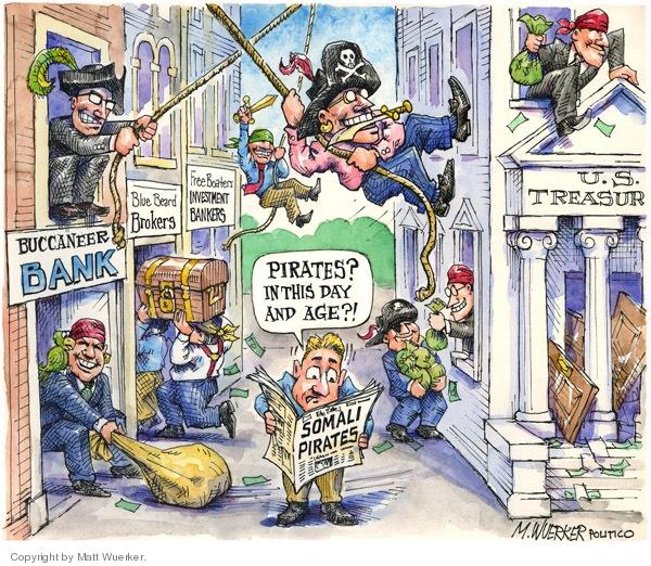Cartoonist Matt Wuerker  Matt Wuerker's Editorial Cartoons 2008-11-24 Treasury Department