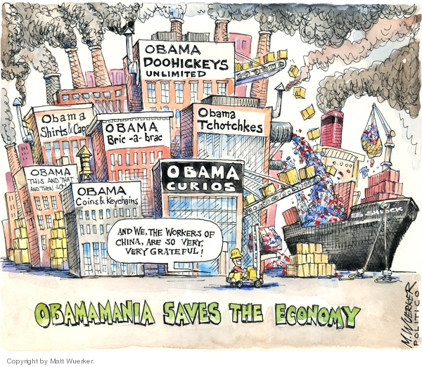 Obama Doohickey Unlimited.  Obama Shirts & Caps.  Obama Bric-a-Brac.  Obama Tchotchkes.  Obama This and That and Then Some.  Obama Coins & Keychains.  Obama Curios.  SS Schlock.  Obamania Saves the Economy.