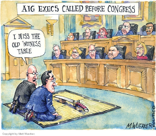 AIG execs called before congress. I miss the old witness table.