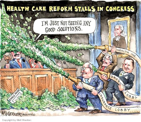 Cartoonist Matt Wuerker  Matt Wuerker's Editorial Cartoons 2009-07-30 congress health care