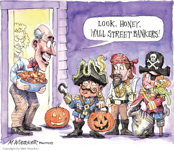 Cartoonist Matt Wuerker  Matt Wuerker's Editorial Cartoons 2009-10-29 banker