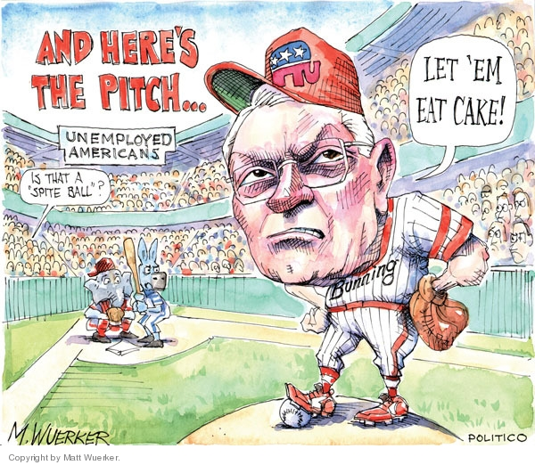 "And heres the pitch�  Unemployed Americans.  Is that a ""spite"" ball?  Let em eat cake!"