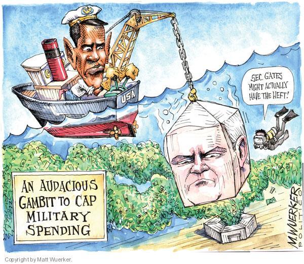 Cartoonist Matt Wuerker  Matt Wuerker's Editorial Cartoons 2010-05-13 defense spending