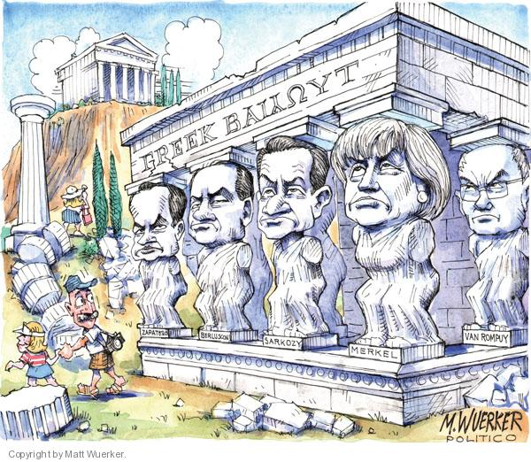 Greek Bailout.  Zapatero.  Berlusconi.  Sarkozy.  Merkel.  Van Rompuy.