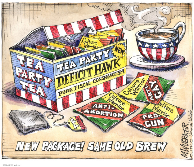 Tea Party Deficit Hawk. Pure Fiscal Conservatism. Culture Warrior Tea Party Tea. New Package! Same Old Brew.