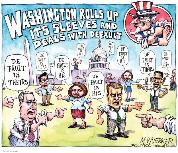 Cartoonist Matt Wuerker  Matt Wuerker's Editorial Cartoons 2011-07-27 blame Obama