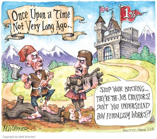 Once upon a time not very long ago ... 1%.  Stop your bitching.  Theyre the job creators!  Dont you understand how feudalism works?