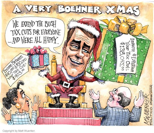 Cartoonist Matt Wuerker  Matt Wuerker's Editorial Cartoons 2012-12-24 Bush tax cut