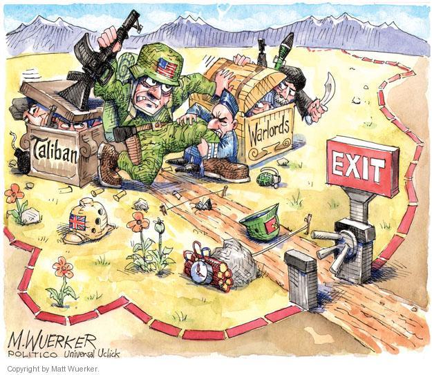 Exit. Taliban. Warlords.