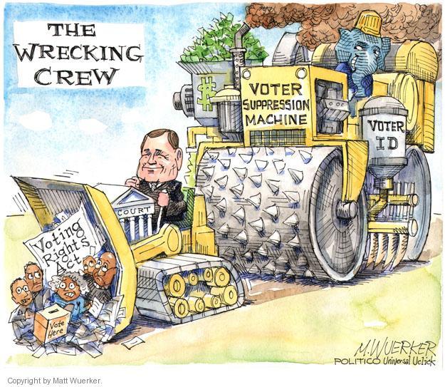 Matt Wuerker  Matt Wuerker's Editorial Cartoons 2013-06-25 voting rights