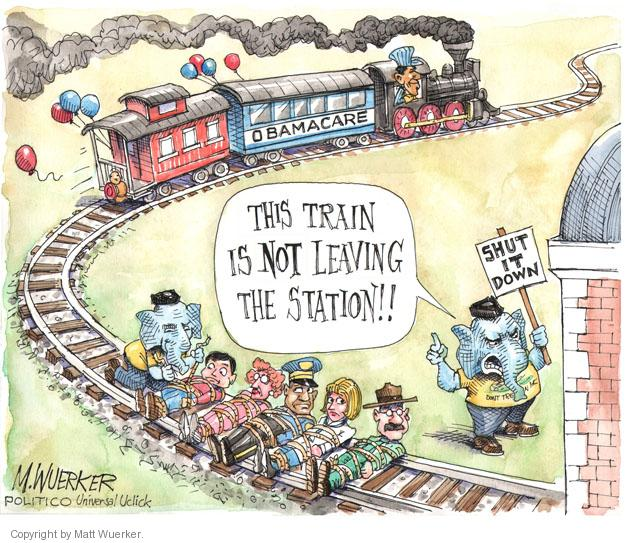 Obamacare. This train is not leaving the station!! Shut it down.