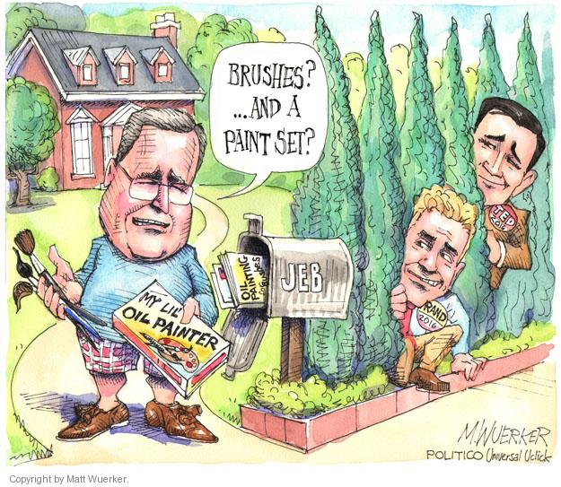 Brushes? � and a paint set? Jeb. My Lil Oil Painter. Rand 2016. Ted 2016. Oil painting for Bushes.