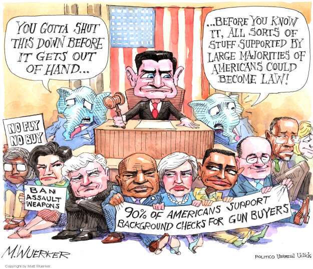 Cartoonist Matt Wuerker  Matt Wuerker's Editorial Cartoons 2016-06-23 gun rights