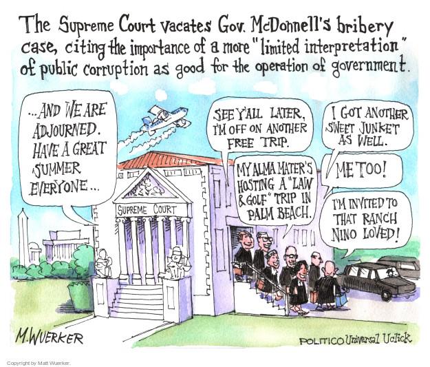 Matt Wuerker  Matt Wuerker's Editorial Cartoons 2016-06-28 Supreme Court