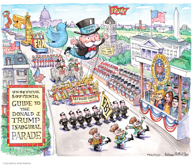 Matt Wuerker  Matt Wuerker's Editorial Cartoons 2017-01-18 parade