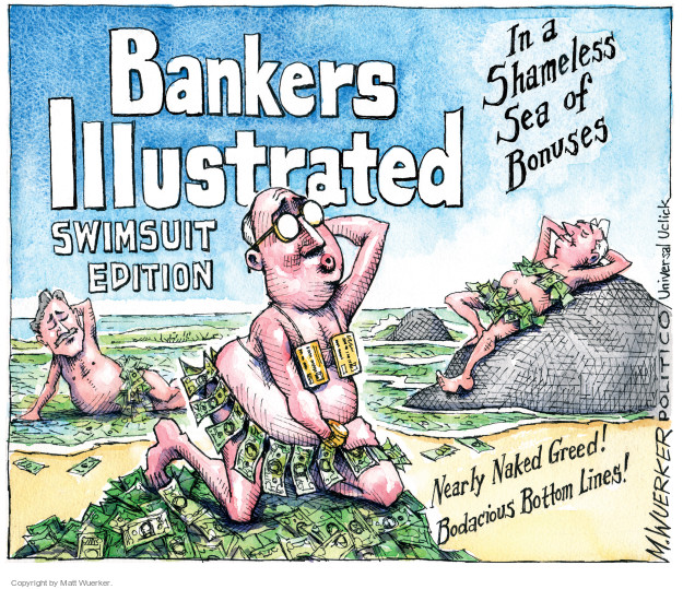 Cartoonist Matt Wuerker  Matt Wuerker's Editorial Cartoons 2011-04-13 banker