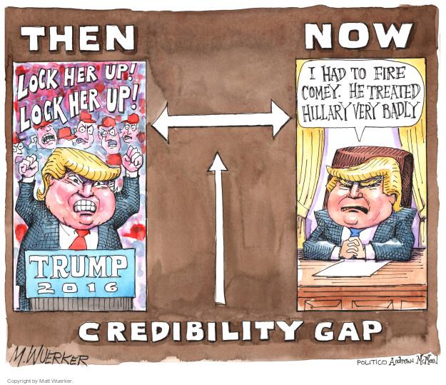 Matt Wuerker  Matt Wuerker's Editorial Cartoons 2017-05-11 credibility