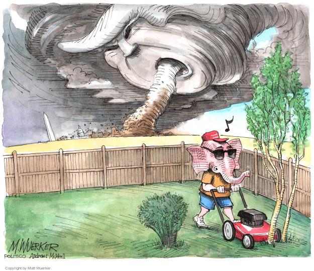No caption (A Republican elephant mows his lawn as a tornado rages through Washington D.C. in the background).