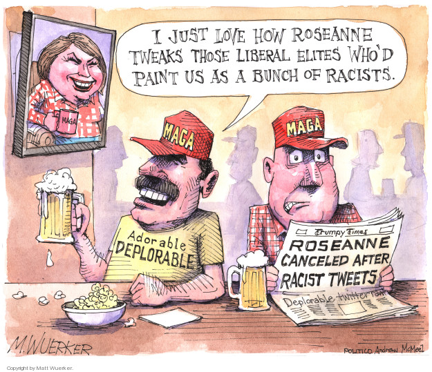I just love how Roseanne tweaks those liberal elites whod paint us as a bunch of racists. Adorable Deplorable. Roseanne canceled after racists tweets. Deplorable twitter rant. MAGA.