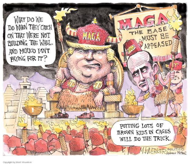Matt Wuerker  Matt Wuerker's Editorial Cartoons 2018-06-20 immigration