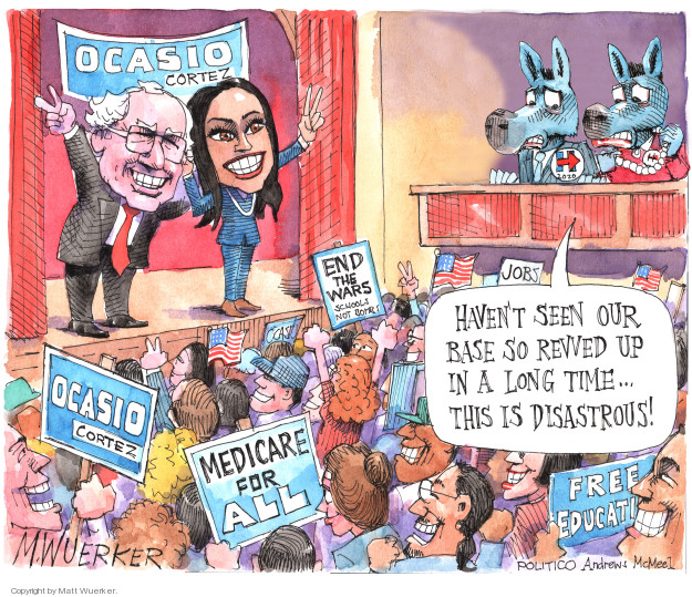 Ocasio Cortez. End the Wars. Schools not bombs. Medicare for all. Free education. H. 2020. Jobs. Havent seen our base so revved up in a long time ... This is disastrous!