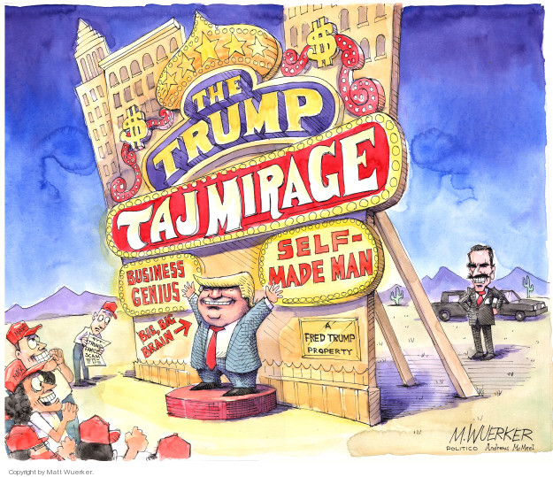The Trump Taj Mirage. Business genius. Self-made man. Big, big brain. A Fred Trump property. NYT. Trump family scam.