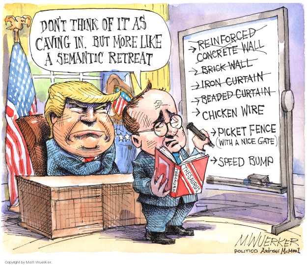 Matt Wuerker  Matt Wuerker's Editorial Cartoons 2019-01-12 American president