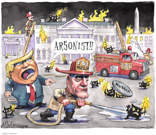 arsonist!! FBI. Mueller. Russia. FBI.