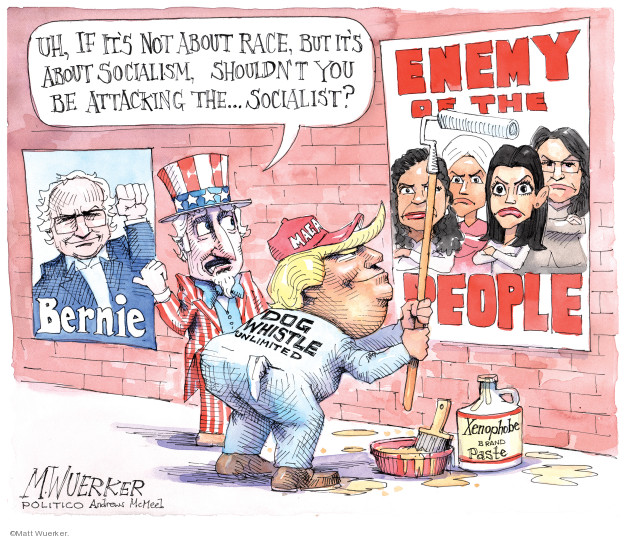 Cartoonist Matt Wuerker  Matt Wuerker's Editorial Cartoons 2019-07-22 Donald Trump media
