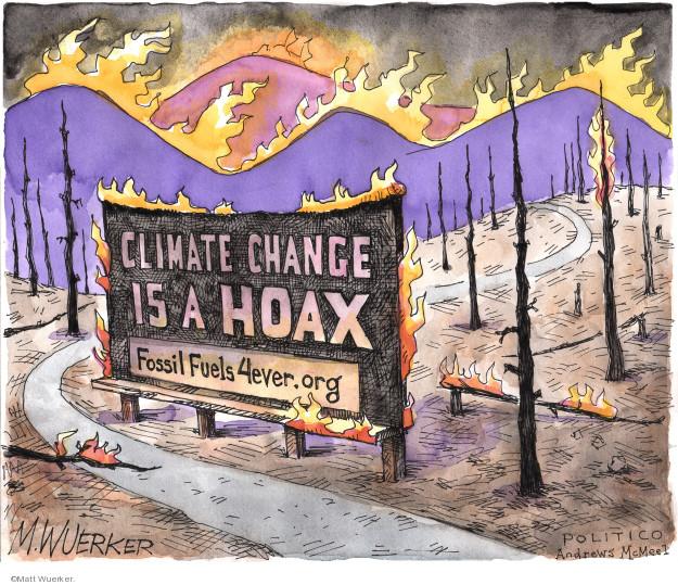 Cartoonist Matt Wuerker  Matt Wuerker's Editorial Cartoons 2019-11-04 flame