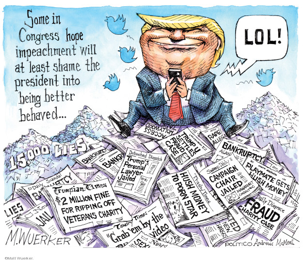 Cartoonist Matt Wuerker  Matt Wuerker's Editorial Cartoons 2019-12-17 Donald Trump media