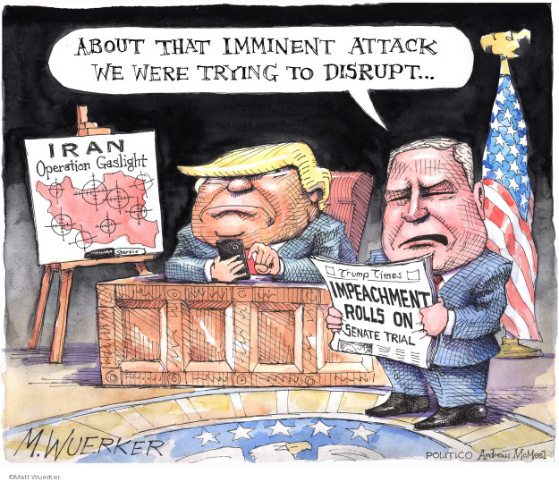 Cartoonist Matt Wuerker  Matt Wuerker's Editorial Cartoons 2020-01-07 Iraq