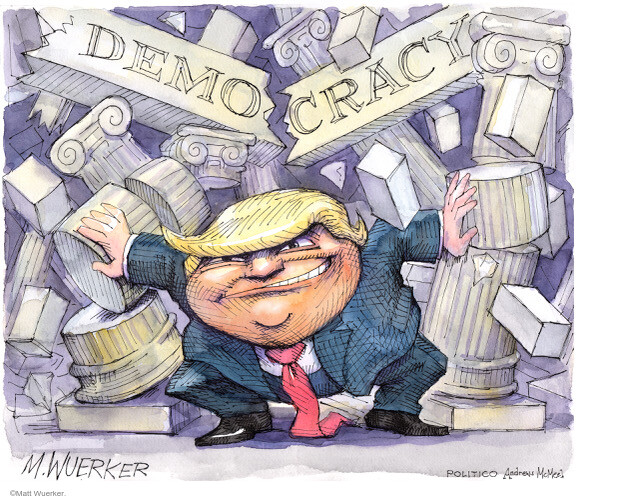 Matt Wuerker  Matt Wuerker's Editorial Cartoons 2021-01-06 Donald Trump