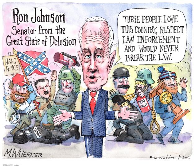 Matt Wuerker  Matt Wuerker's Editorial Cartoons 2021-03-17 Ron Johnson