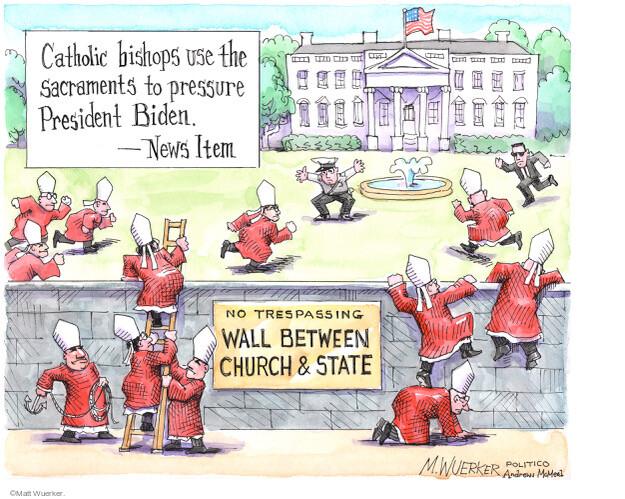 Matt Wuerker  Matt Wuerker's Editorial Cartoons 2021-06-22 presidential administration