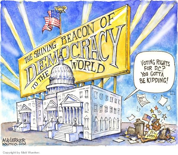 Matt Wuerker  Matt Wuerker's Editorial Cartoons 2007-09-20 voting rights