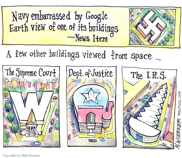 Navy embarrassed by Google earth view of one of its building.    A few other buildings viewed from space � The Supreme Court.  (W).  Dept. of Justice (Republican party).  The I.R.S. (Screw).