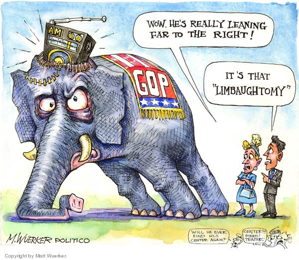 "AM. GOP. Wow. Hes really leaning far to the right! Its that ""Limbaughtomy"". Will he ever find his center again? Center? Pinko! Traitor!"