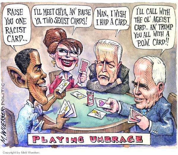 Matt Wuerker  Matt Wuerker's Editorial Cartoons 2008-09-18 racism
