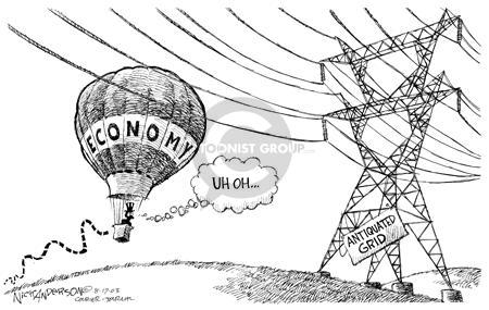 Economy.  UH OH�  Antiquated Grid.