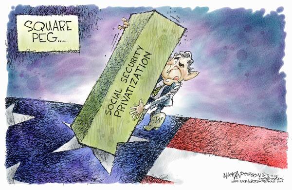 Cartoonist Nick Anderson  Nick Anderson's Editorial Cartoons 2005-03-04 social security