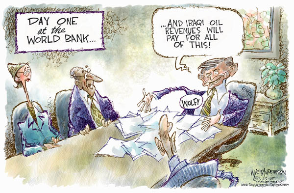 Day one at the World Bank… And Iraqi oil revenues will pay for all of this!  Wolfy.