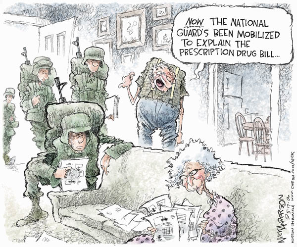 Now the national guards been mobilized to explain the prescription drug bill.